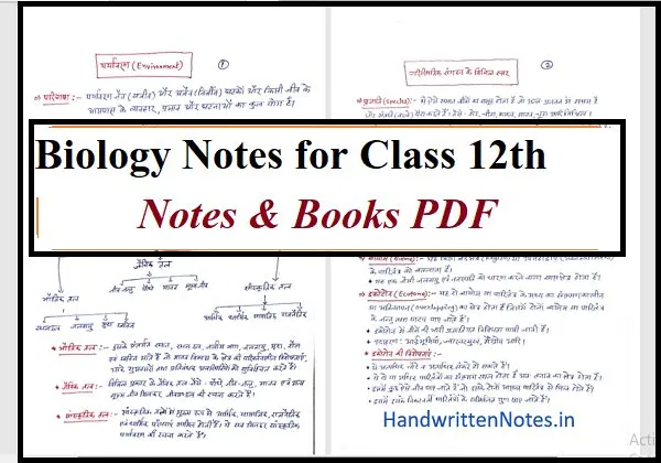 Biology Notes For Class 12 Download Chapter Wise Revision Notes Books Pdf Handwritten Notes Cbse Ebooks Sh Biology Notes Book Writing Tips Science Notes