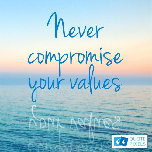 Download Slam Quotes About Truth: Never Compromise Your Values.... By Steve Maraboli