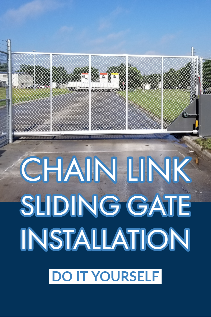 Follow This Diy Guide For Chain Link Sliding Gate Installation