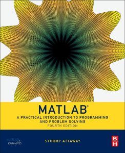 2017 Textbook Excellence Award Winner Matlab A Practical Introduction To Programming And Pr With Images Introduction To Programming Problem Solving Books Problem Solving