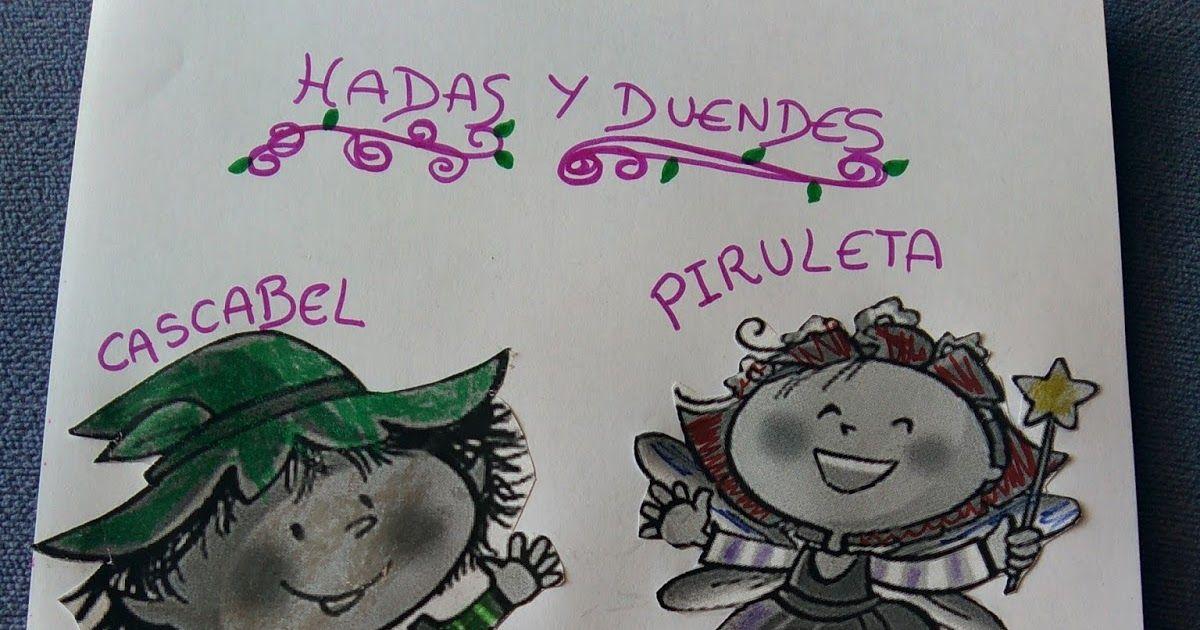 Manualidades Cuento Y Fichas Sobre El Duende Cascabel Y El Hada Piruleta Para Infantil De 3 Años Del Proyecto Santillana Duendes Hadas Piruletas