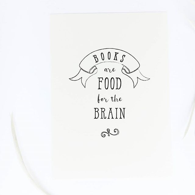'Books are food for your brain' Inspirational quote print