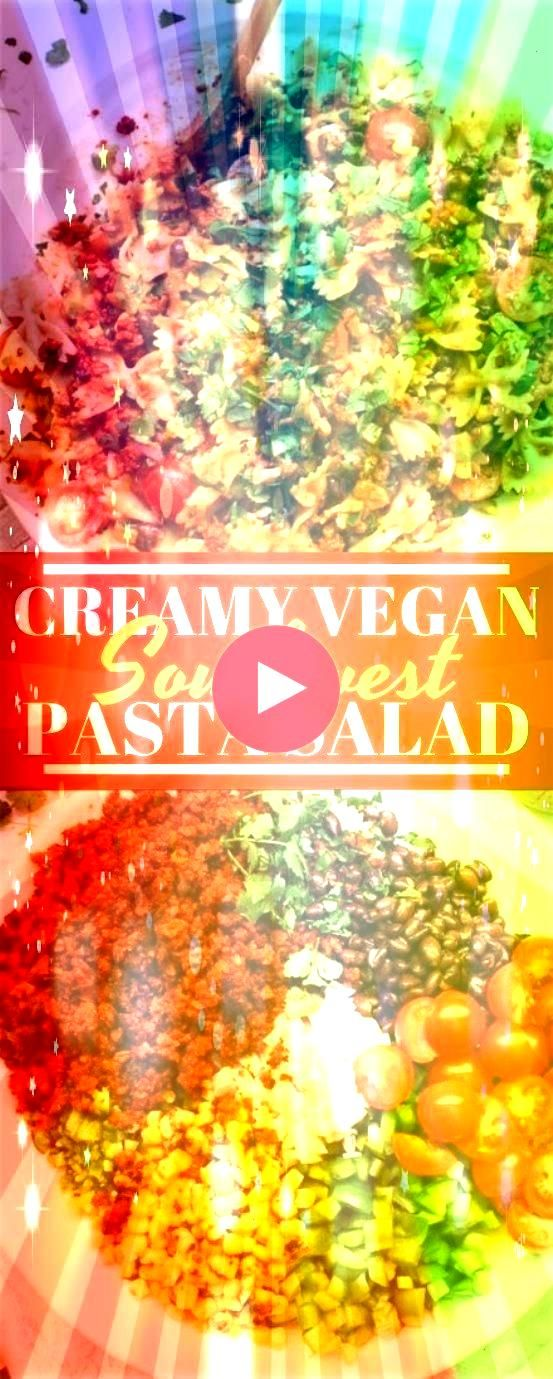 Southwest Pasta Salad Creamy Vegan Southwest Pasta SaladCreamy Vegan Southwest Pasta Salad We cant promise that you wont fall in love with these festive cookies Cheesy ch...