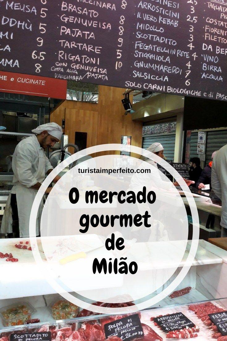 390c498cc2e O mercado gourmet de Milão no bairro Navigli