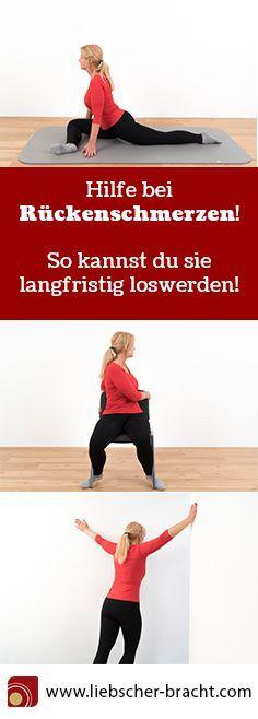Rückenschmerzen: Das musst du jetzt wissen - Übungen..
