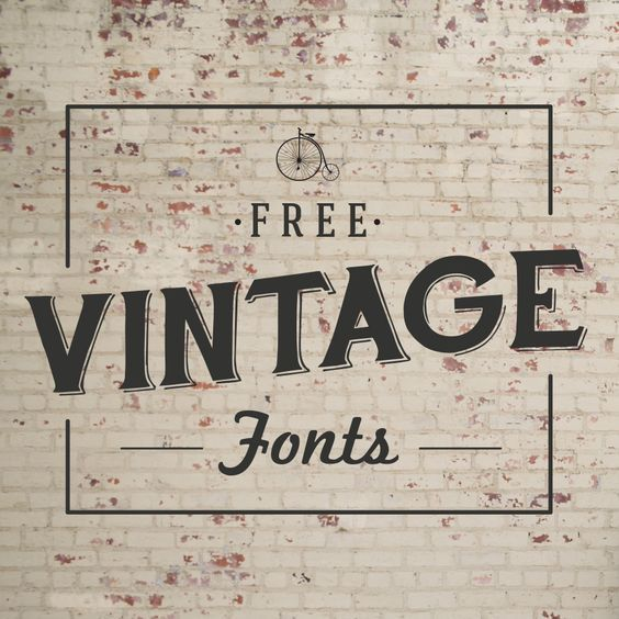 Font Must Haves 004 Free Vintage Fonts Vintage Fonts Vintage Typography Typography Fonts