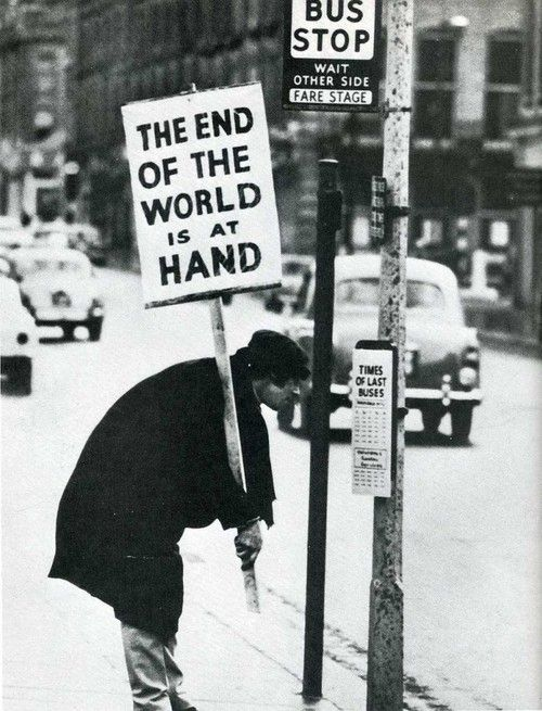 Image result for end of the world guy