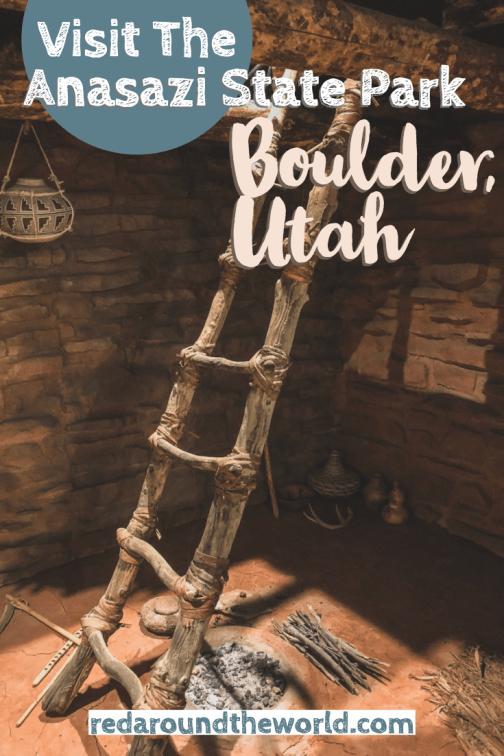Anasazi State Park Museum: A Trip Back In Time In Boulder, Utah #utahusa
