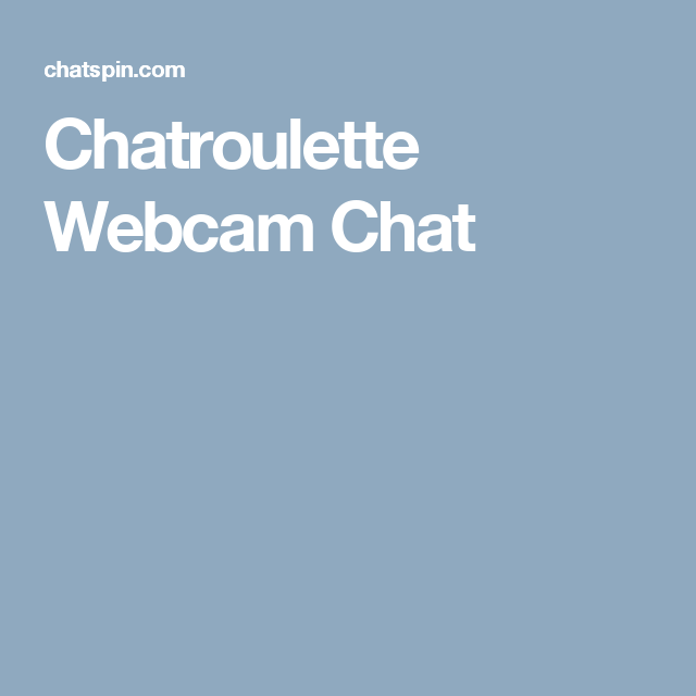 Webcam chat app