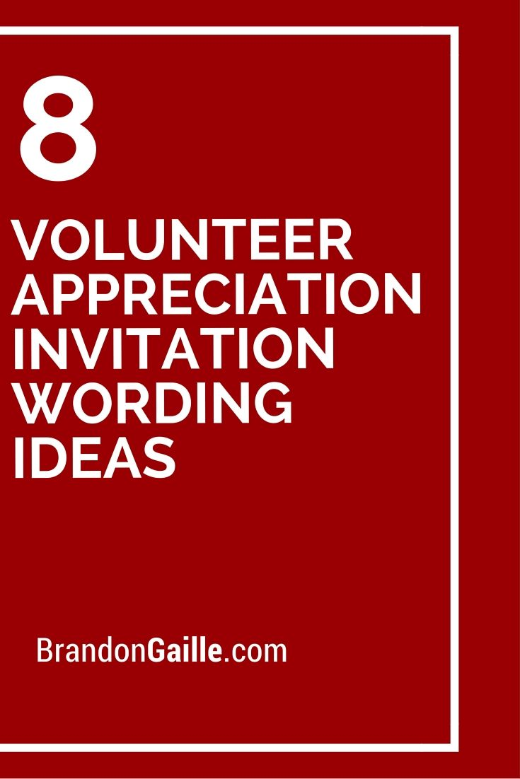 8 Volunteer Appreciation Invitation Wording Ideas | School ...