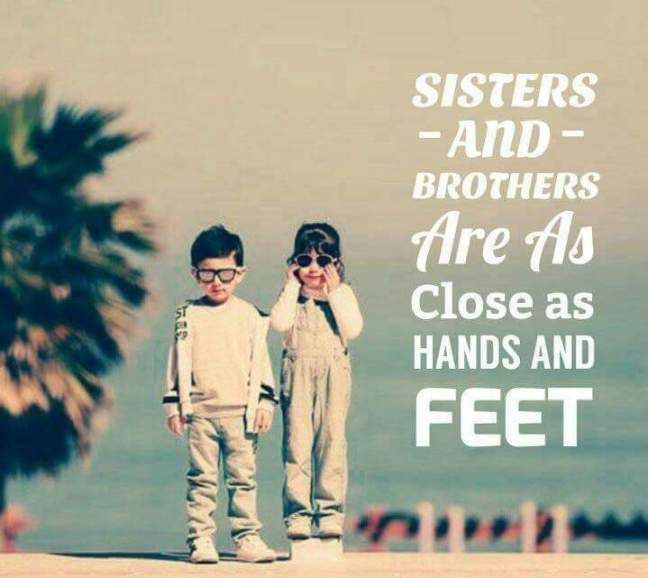 As Close As Hands And Feet Brother Quotes Good Sister Quotes Brother Sister Quotes