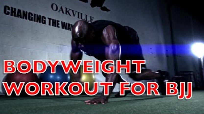 Bodyweight Workout for BJJ | BJJ World | • wellness