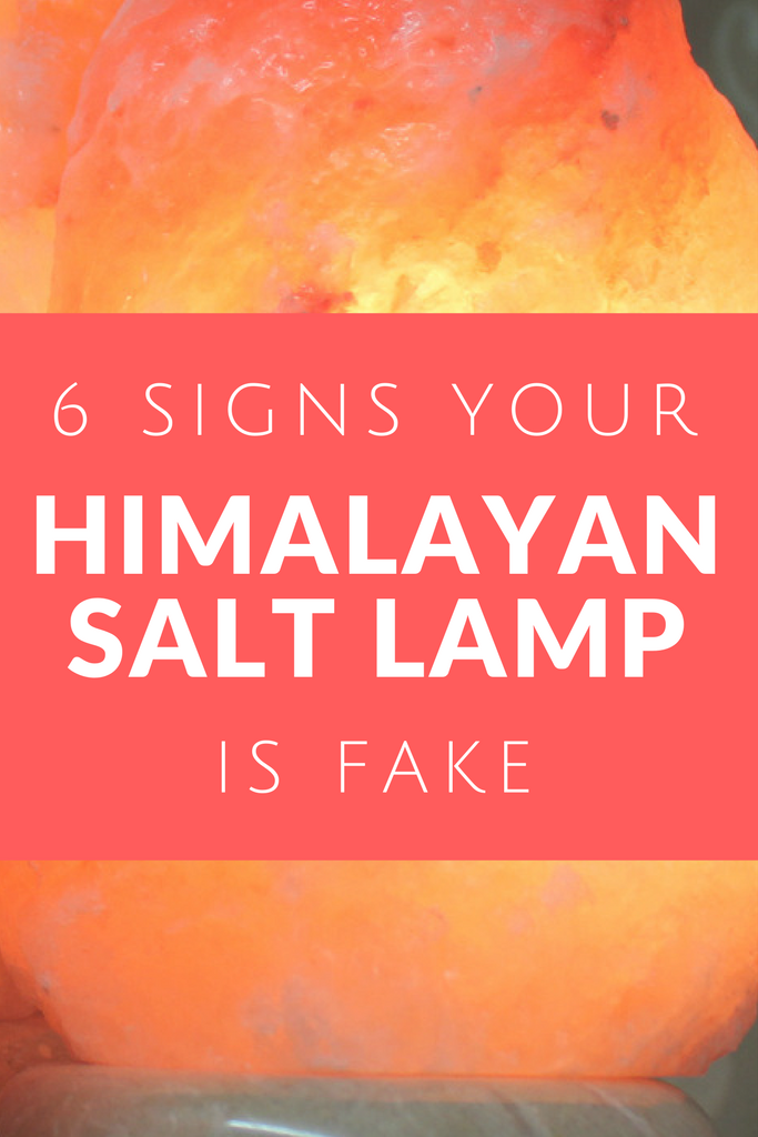 Real Salt Lamp Magnificent 6 Signs Your Himalayan Salt Lamp Is Fake  Himalayan Salt Himalayan Decorating Inspiration
