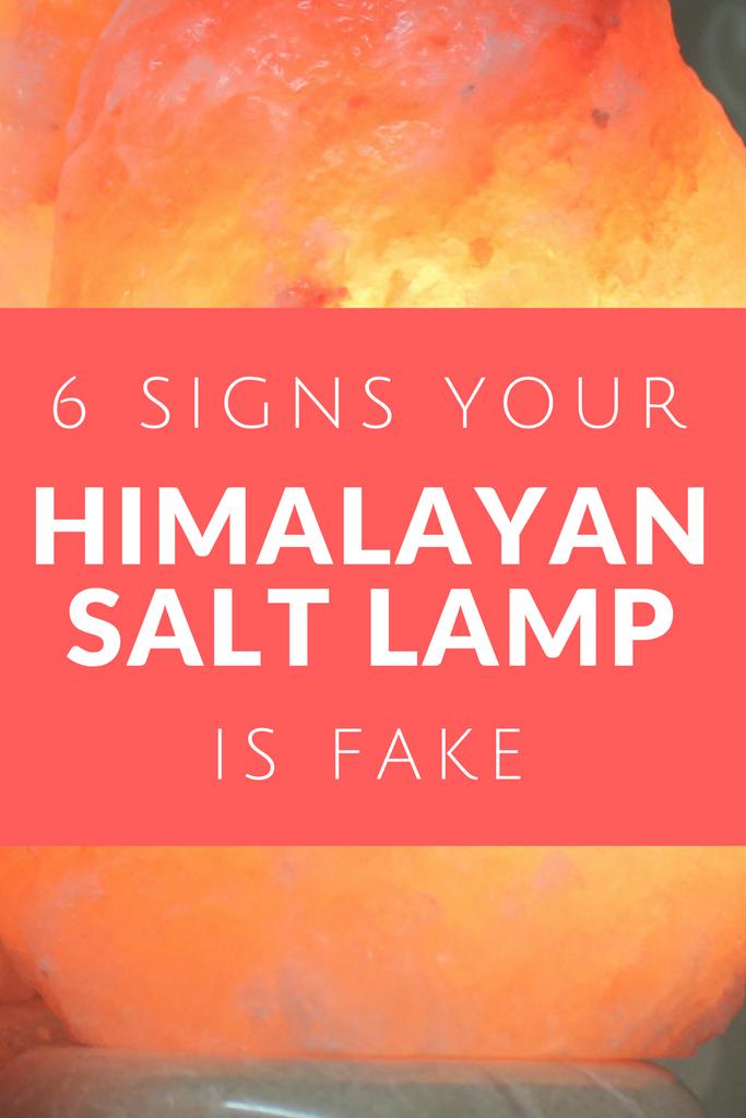 6 Signs Your Himalayan Salt Lamp Is Fake Himalayan Salt Lamp