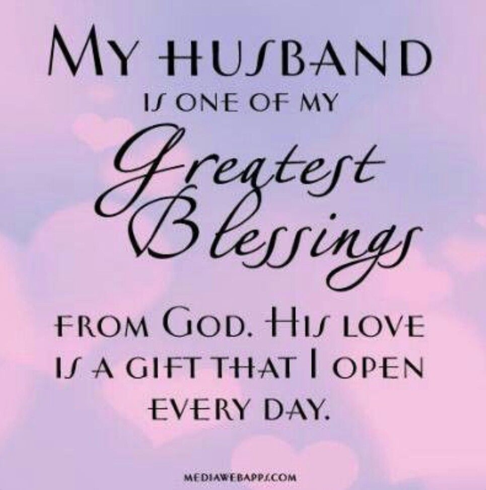 My husband is one of my greatest blessings from God His love is a t that I open every day SO SO grateful for my husband who is a man of God