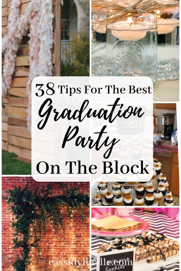 38 Graduation Party Ideas For The Best Party On The Block #graduationparties