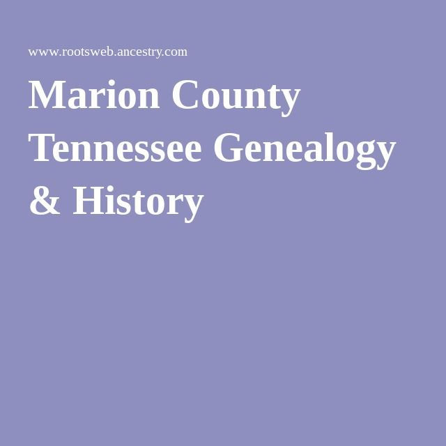 Marion County Tennessee Genealogy & History