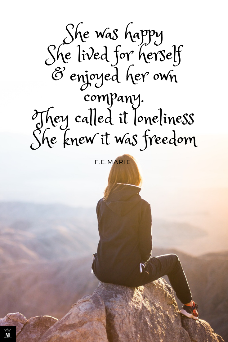 Popular Quotes Women Quotes Freedom Quotes Free Quotes Quotes About Woman Positive Quotes Loneliness Quotes Freedom Quotes Woman Quotes Loneliness Quotes