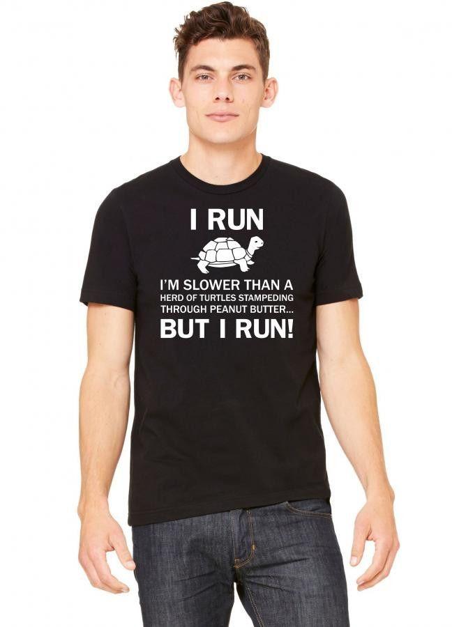 i run i am slower than a turtle 3 Tshirt