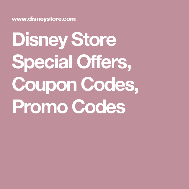 graphic regarding Disney Store Coupons Printable titled Disney Shop Unique Promotions, Coupon Codes, Promo Codes