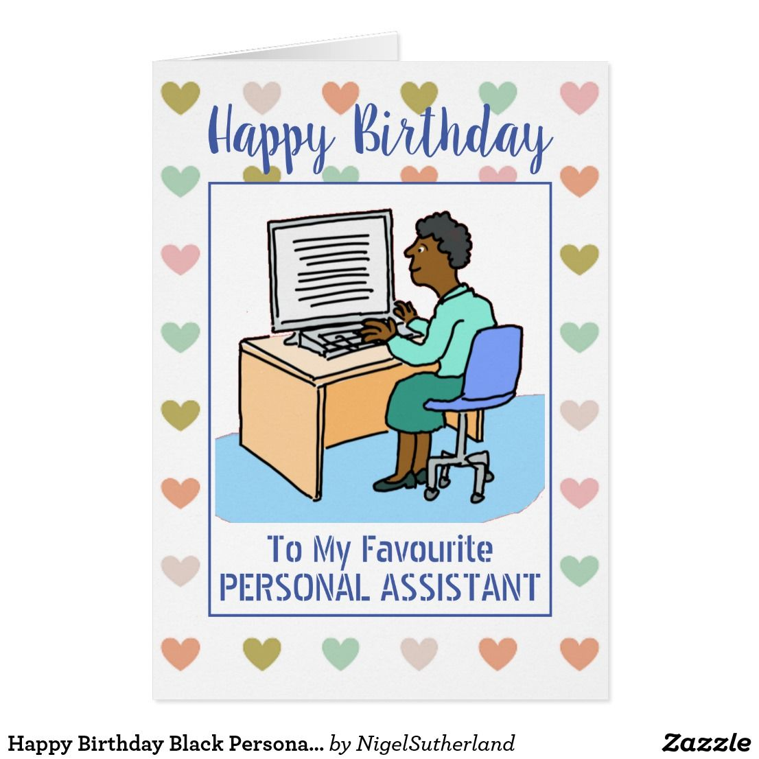 Happy Birthday Black Personal Assistant Zazzle.co.uk
