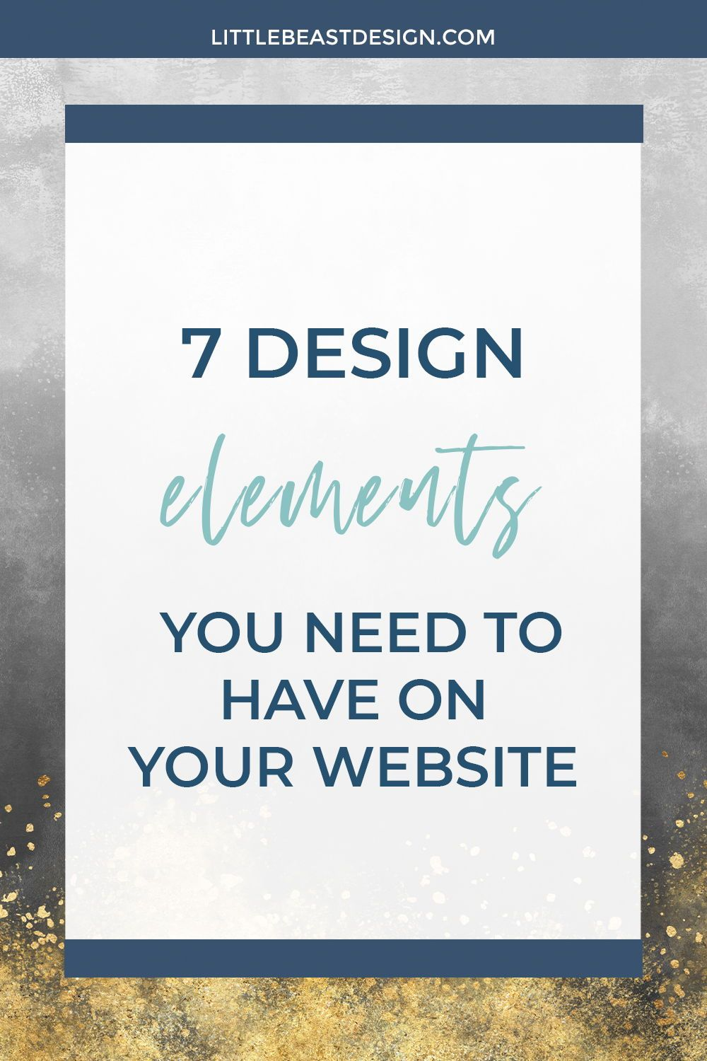 Looking for website inspiration? Click through to find out 7 design elements you need to have on your website! #websitedesigninspiration #onlinebusiness #creativeentrepreneur #websitedesign