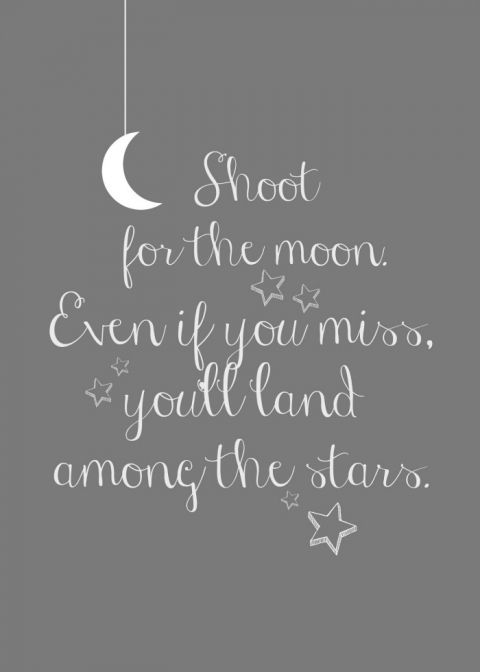 Free Aim High Inspirational Quotes Printables   Wall Art Crafts     Shoot for the Moon   free Inspiration Quote Printables