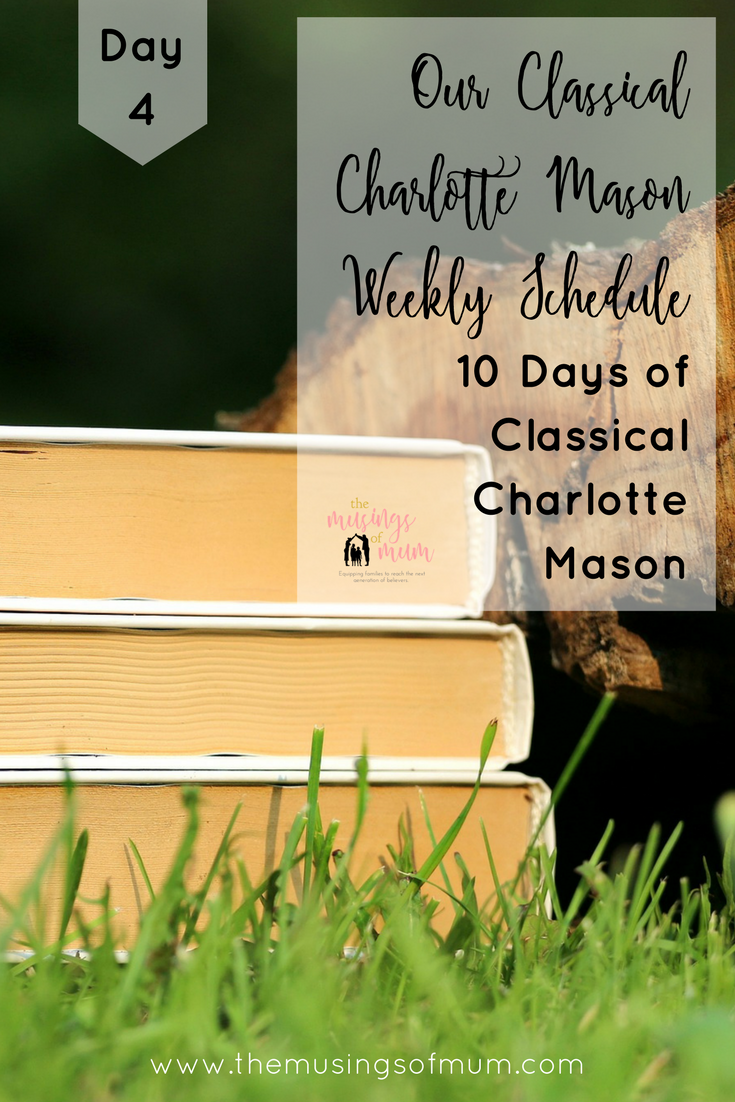 Our Classical Charlotte Mason Weekly Schedule   Homeschool ...