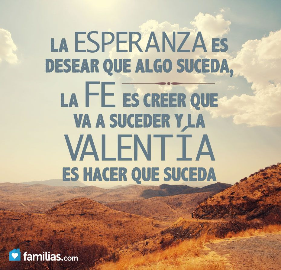 Esperanza valenta Amor IncondicionalCitas CitablesFrases