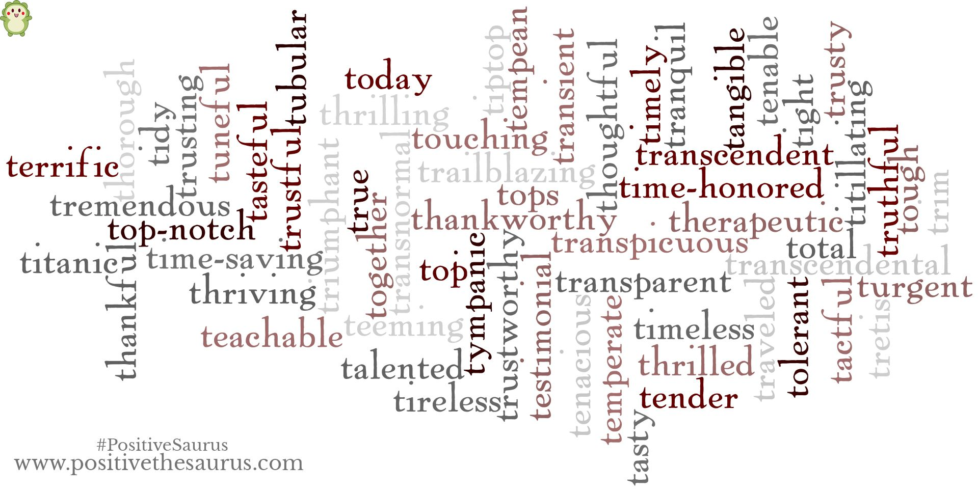 Positive adjectives that start with T Positive