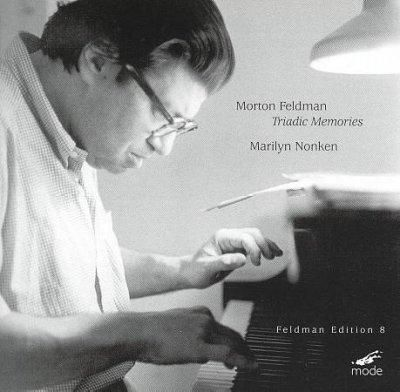 Marilyn Nonken - Feldman :Triadic Memories Marilyn Nonken Edition 8