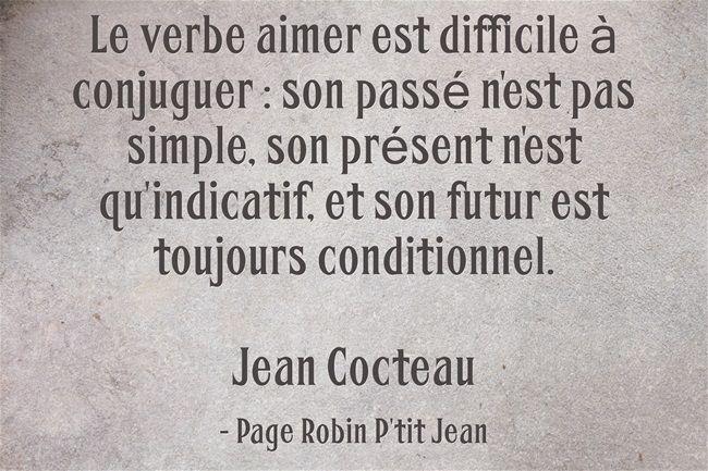 Le Verbe Aimer Est Difficile A Conjuguer Son Passe N Est Pas Simple Son Present N Est Qu Indicatif Et Son Futur Est Toujour Belles Citations Citation Verbe