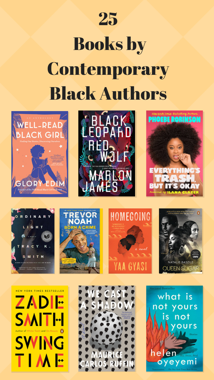 25 Books By Contemporary Black Authors Read Some Of The Best Fiction And Nonfiction By Contemporary Black Authors Including Book Livres A Lire Lecture Livre