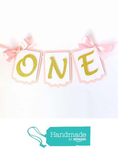 High chair first birthday banner. One Highchair banner. Pink and gold. Smash cake. First birthday banner. Girl or Boy from Inspired by Alma https://www.amazon.co.uk/dp/B06Y5J3NGS/ref=hnd_sw_r_pi_dp_.zcezbPA4HZB7 #handmadeatamazon
