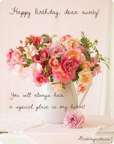 Birthday Messages For Aunt Jpg 439 554 With Images Flower Arrangements Love Flowers Pretty Flowers