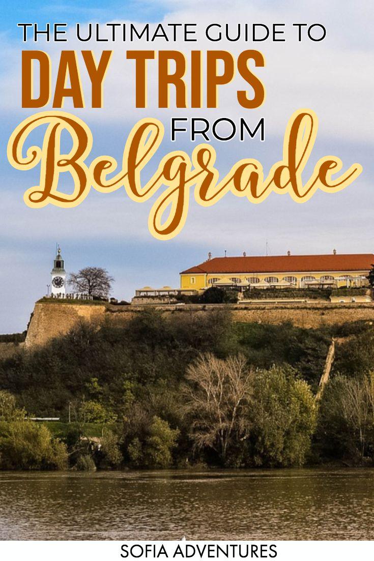Best Belgrade Day Trips Day trips, Serbia travel, Trip
