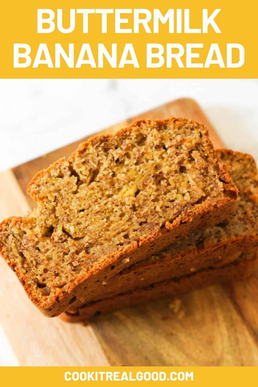 Buttermilk Banana Bread Recipe Cook It Real Good In 2020 Buttermilk Banana Bread Banana Bread Recipes Ripe Banana Recipe