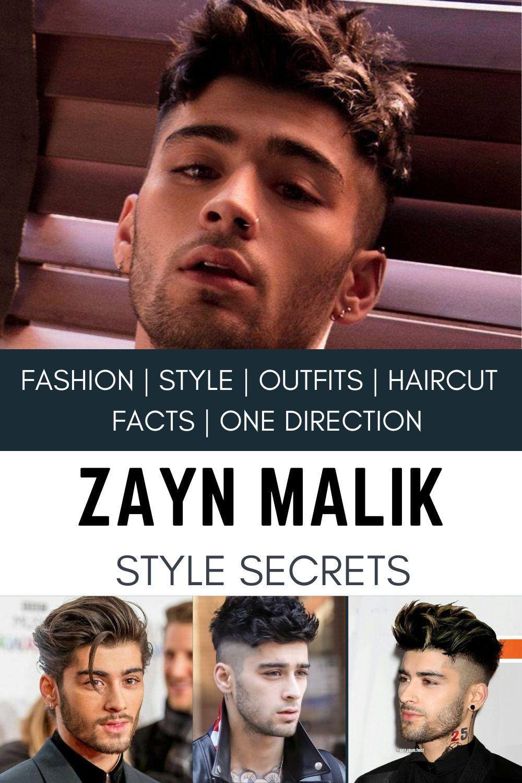5 Zayn Malik Style Secrets Zayn Malik Hairstyle Mens Fashion In 2020 Zayn Malik Facts Zayn Malik Hairstyle Zayn Malik Style