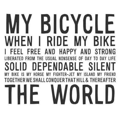 When I Ride My Bicycle Cycling Quotes Bicycle Quotes Bike