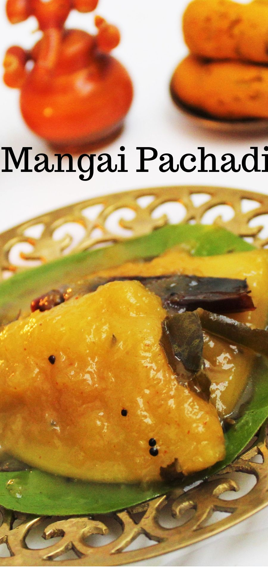 Mangai Pachadi,Tamil traditional food, tamil new year 2019