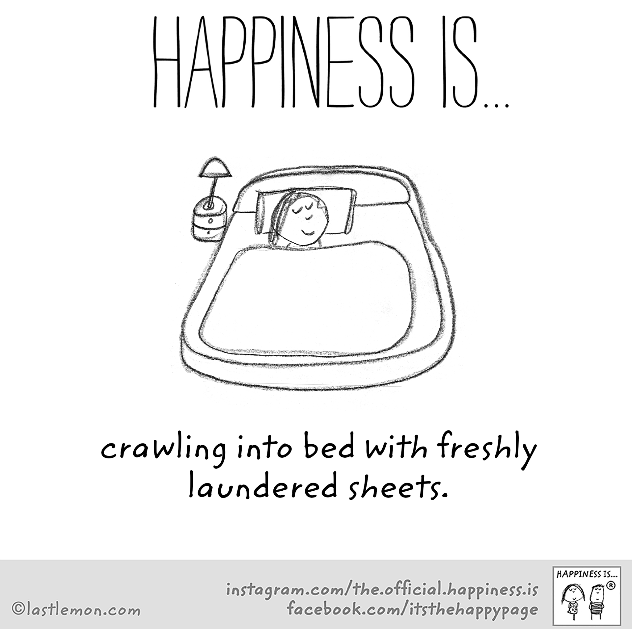 Happiness Is Clean Bed Sheets Happy Quotes Bed Quotes Healing Quotes