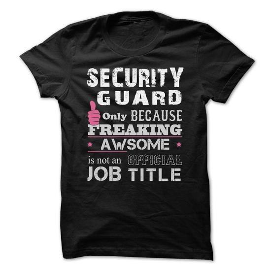Awesome Security Guard T-Shirts, Hoodies, Sweatshirts, Tee Shirts (22.99$ ==> Shopping Now!)