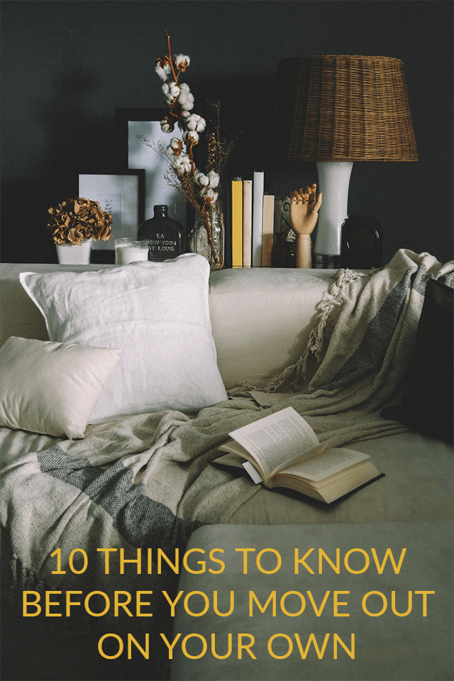 10 Things to Know Before Moving Out on Your Own