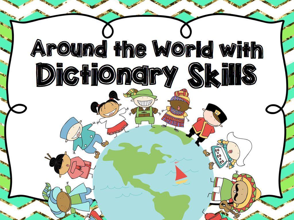 Around The World With Dictionary Skills