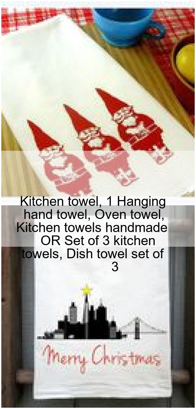 Kitchen towel 1 Hanging hand towel Oven towel Kitchen towels handmade OR Set of 3 kitchen  Kitchen towel 1 Hanging hand towel Oven towel Kitchen towels handmade OR Set of...