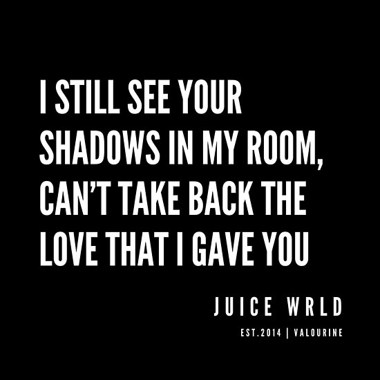 9 | Juice WRLD Quotes | 190608 | Poster | Breakup quotes ...