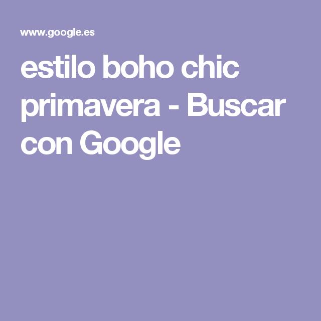 estilo boho chic primavera - Buscar con Google
