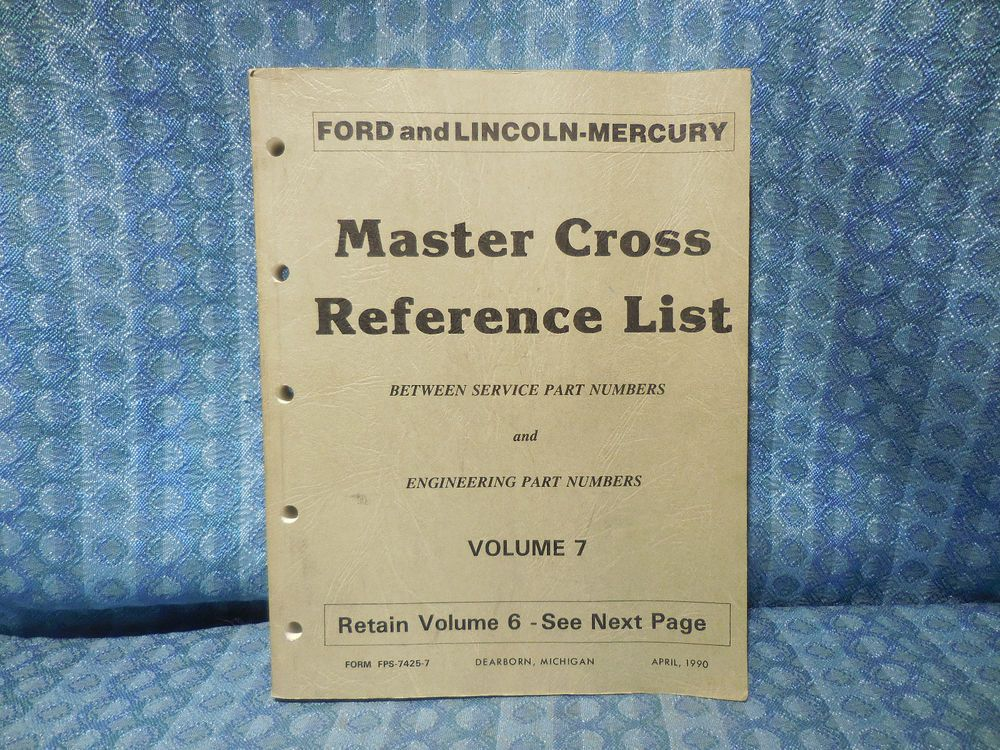 1985 1990 ford lincoln mercury master cross reference list manual 1985 1990 ford lincoln mercury master cross reference list manual truck volume 7 fandeluxe Gallery
