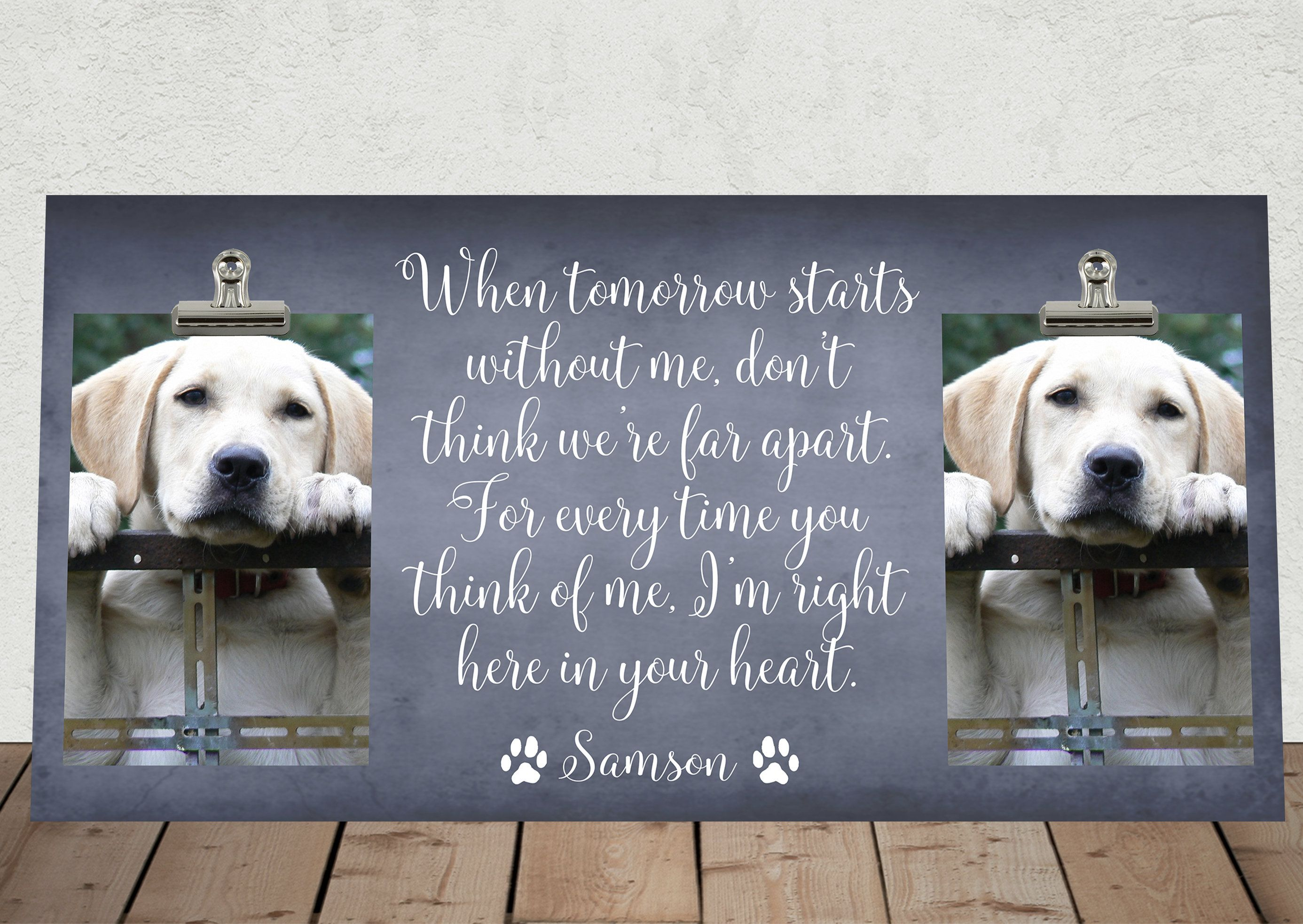 Pet Memorial Frame When Tomorrow Starts Without Me 8 X16 Bereavement Free Personalization Pet Loss Gift Cat Dog Sympathy Wt01 Pet Memorials Pet Memorial Frames Pet Loss Gifts