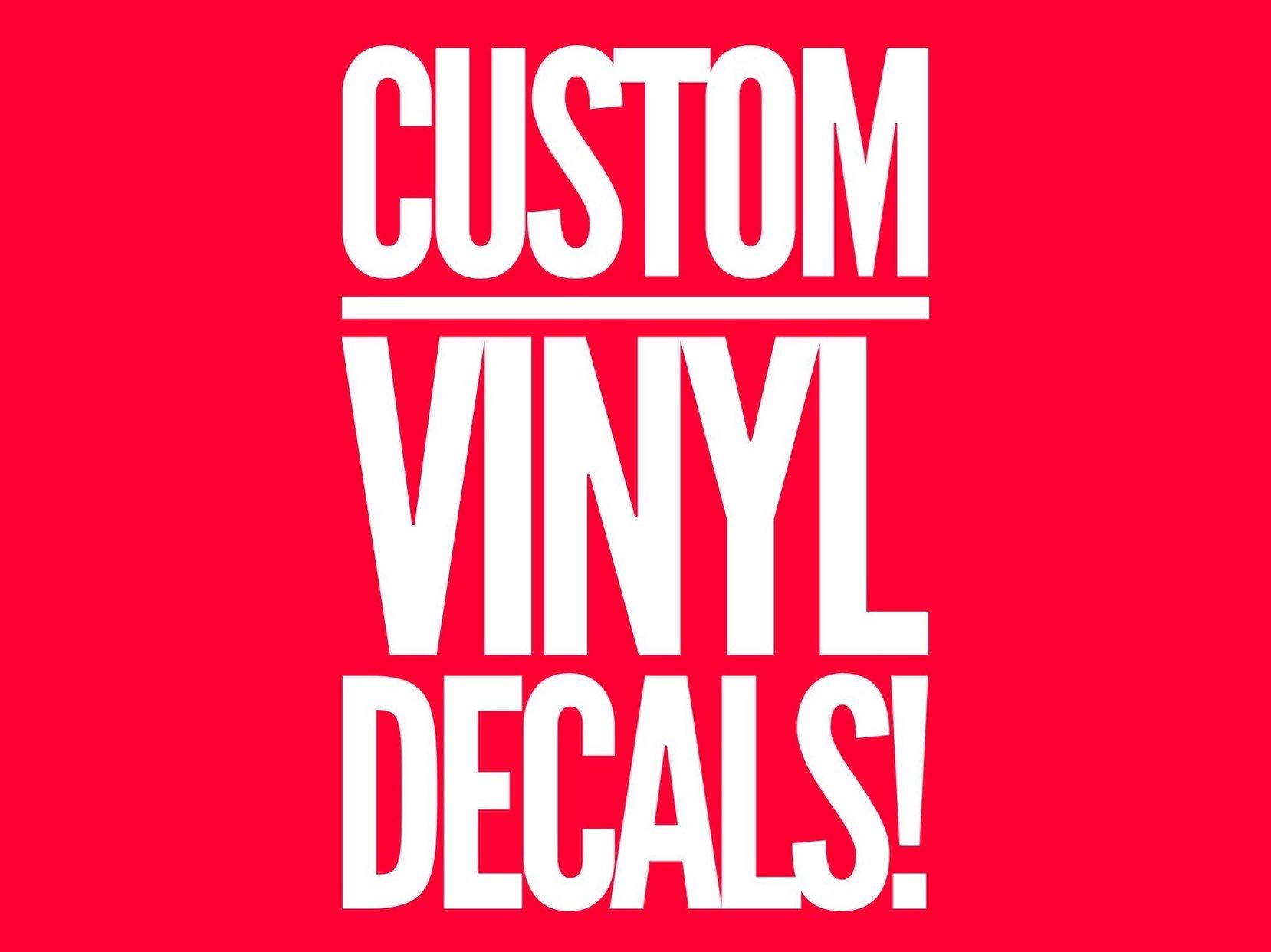 Design Your Own Decal Custom Logo Vinyl Decals Custom Vinyl Decals Design Your Own Vinyl Custom Wedding Favors Logo Vinyl Stickers Custom Logos Custom Wedding Favours Adhesive Vinyl